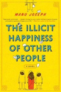 Illicit Happiness (Harper Collins 2012) India edition
